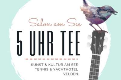 Kunst, Kultur & Kulinarik im Salon am See in Velden